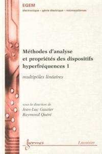Methodes d'Analyse et Proprietes des Dispositifs Hyperfrequences les 2 Vol Traite Egem Serie Electro
