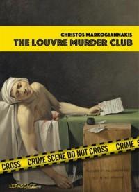 The Louvre murder Club (Scènes de crime au Louvre version anglaise)
