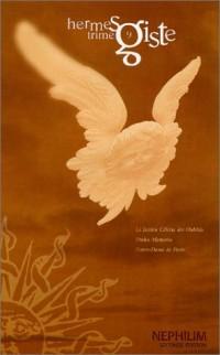 Corpus Nephilim : Hermès Trimegiste, volume 9 : Le jardin Céleste des Oubliés - Praha memoria - Notre-Dame de Paris