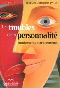 Les Troubles de la Personnalité Fondements et Traitements 2e Edition