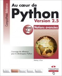 Au coeur de Python : Volume 2, Notions avancées