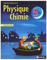 Physique Chimie 5e : Programme 2006