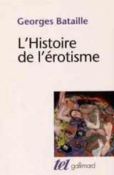 La Part maudite, II:L'Histoire de l'érotisme [Poche]