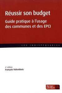 Réussir son budget : Guide pratique à l'usage des communes et des EPCI