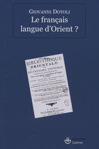 Le français langue d'orient ?