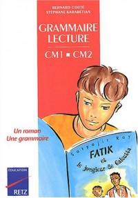 Grammaire-Lecture CM1/CM2
