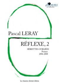 Réflexe, 2 - Sériettes oubliées