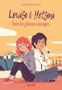 Louise et Hetseni - Dans les Plaines Sauvages