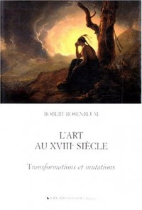 L'Art au XVIIIe siècle : Transformations et mutations