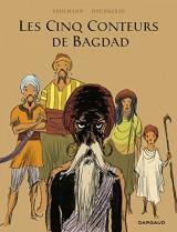Les Cinq Conteurs de Bagdad - tome 0