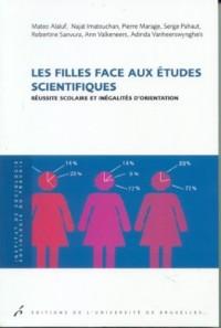 Les filles face aux études scientifiques. : Réussite scolaire et inégalités d'orientation