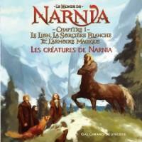 Le Monde de Narnia : Chapitre 1, Le Lion, la Sorcière Blanche et l'Armoire Magique : Les créatures de Narnia