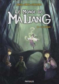 Le monde de Maliang, Tome 4 : Le ruban