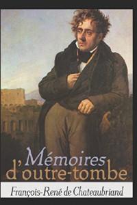 Mémoires d'Outre-tombe [Livre 25 à 33]