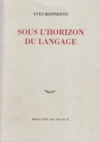 Sous l'horizon du langage