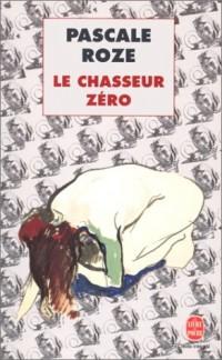 Le chasseur zéro - Prix Goncourt 1996