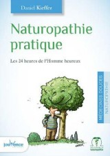 Naturopathie pratique [Poche]