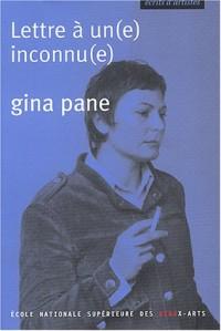 Gina Pane : Lettre à un inconnu