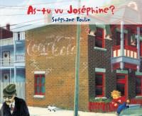 As-tu vu Josephine?