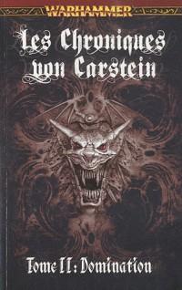 Chroniques Von Carstein II - domination