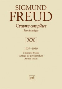Oeuvres complètes - psychanalyse : volume 20 : 1937-1939
