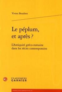 Le péplum, et après ? : L'Antiquité gréco-romaine dans les récits contemporains