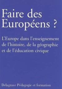 Faire des Européens ?