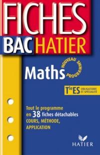 Fiches Bac Hatier : Maths, terminale ES - Enseignement obligatoire et de spécialité