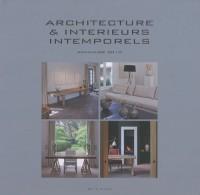 Architecture & intérieurs intemporels : Annuaire 2010