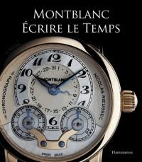 Montblanc : Ecrire le temps