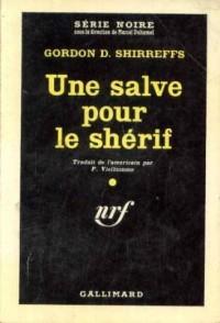 Une salve pour le shérif