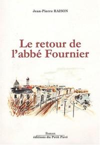 Le retour de l'abbé Fournier