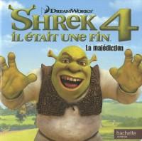 Shrek 4 - Monde enchanté piqué métal: La malédiction