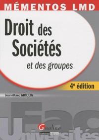 Droit des societes et des groupes 4 ed