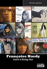 Francoise Hardy : Catch a rising star