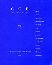 Cahier critique de poésie: Dossier Danielle Mémoire