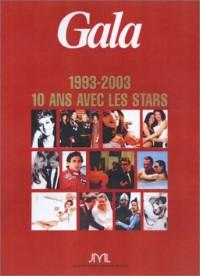 Gala 1993-2003 : 10 ans avec les stars