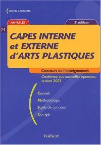 CAPES interne et externe d'arts plastiques. 3ème édition