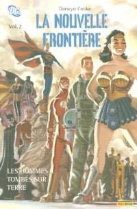 La Nouvelle Frontière, Tome 2 : Les hommes tombés sur terre