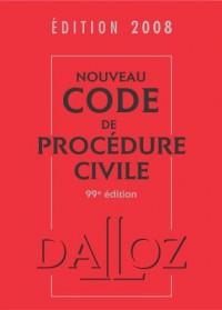 Nouveau code de procédure civile : Edition 2008