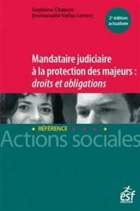 Mandataire judiciare à la protection des majeurs : Droits et obligations