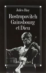 Rostropovitch Gainsbourg et Dieu (POD)