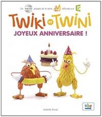Twiki et Twini - Joyeux Anniversaire ! (Coll.Kiwi)
