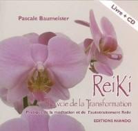 Reiki, la voie de la transformation