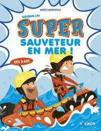 Super Sauveteur en Mer