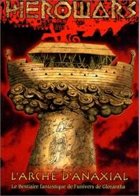 Herowars : L'Arche d'Anaxial, le bestiaire fantastique de l'univers de Glorantha