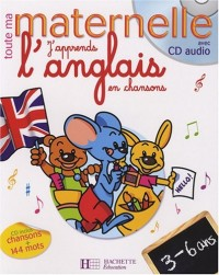 J'apprends l'anglais en chansons 3-6 ans (1CD audio)