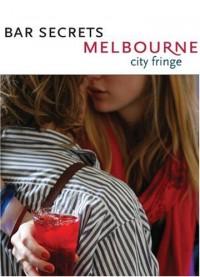 Bar Secrets Melbourne - City Fringe: Drink.