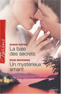 La baie des secrets ; Un mystérieux amant