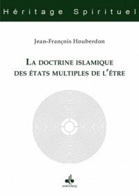 Doctrine Islamique des Etats Multiples de l Être (la)